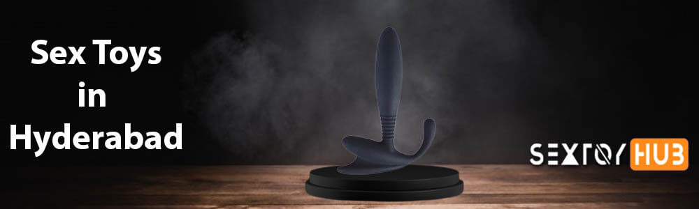ANAL TOYS IN HYDERABAD